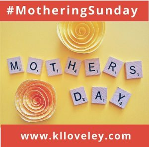 Mothering Sunday - kl loveley