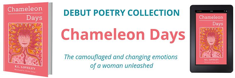 Chameleon Days by K.L. Loveley